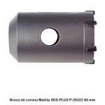 Broca de corona M16 SDS-PLUS Makita P-26222 80 mm x 60 mm