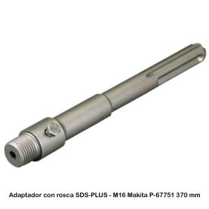 Adaptador con rosca SDS-PLUS - M16  Makita P-67751 370 mm